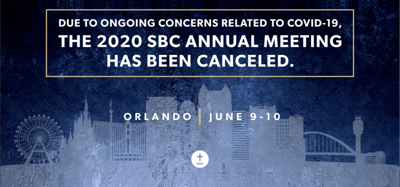 Southern Baptist Convention Cancels Annual Meeting Due to Coronavirus Pandemic